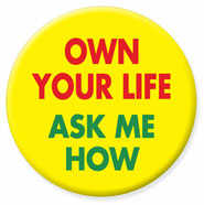 OWN Your LIfe!